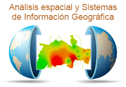 Análisis espacial y Sistemas de Información Geográfica (SIG)